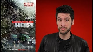 The Hurricane Heist - Movie Review