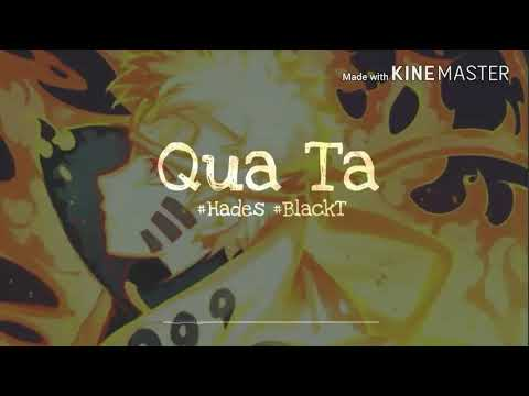 Qua Ta - Hades ft. BlackT LYRICS