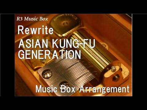 Rewrite/ASIAN KUNG-FU GENERATION [Music Box] (Anime