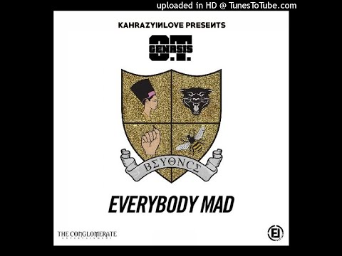 O.T. Genasis - Everybody Mad (feat. Beyoncé) [CLEAN]