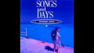 SONGS and DAYS より.
