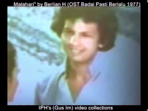 Matahari - by Berlian Hutauruk (OST Badai Pasti Berlalu 1977) - (IPH's video collections)