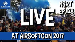"""Airsoft """"Not So Round Table"""" - Ep.128 - LIVE at Airsoftcon 2017 - Airsoft Evike.com"""