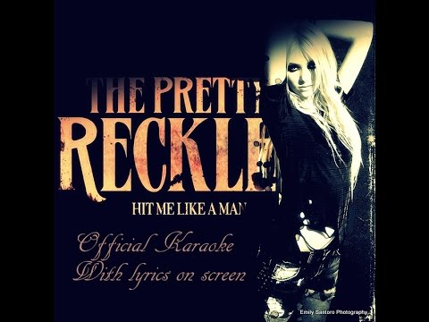 The Pretty Reckless-Hit Me Like A Man (Official Karaoke)
