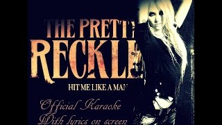 Download The Pretty Reckless-Hit Me Like A Man (Official Karaoke) MP3 song and Music Video