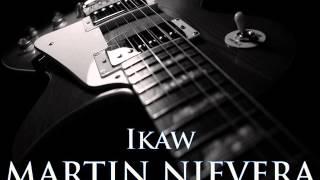 Download lagu MARTIN NIEVERA Ikaw MP3