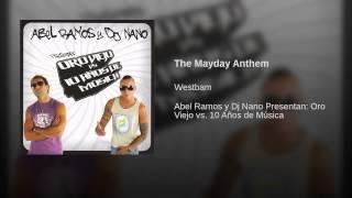 The Mayday Anthem