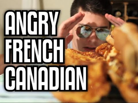 Angry French Canadian - Epic Meal Time