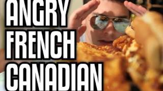 Angry French Canadian - Epic Meal Time thumbnail