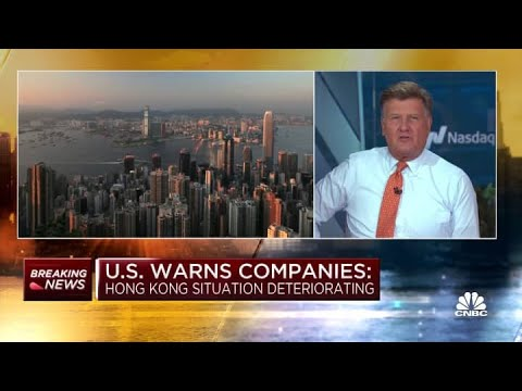 U.S. warns companies that the Hong Kong situation is 'deteriorating'