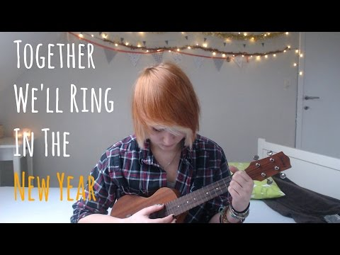 Together We'll Ring In The New Year [Cover]