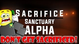 Don't Go in the BASEMENT!! (Sacrifice Sanctuary Gameplay) - Roblox
