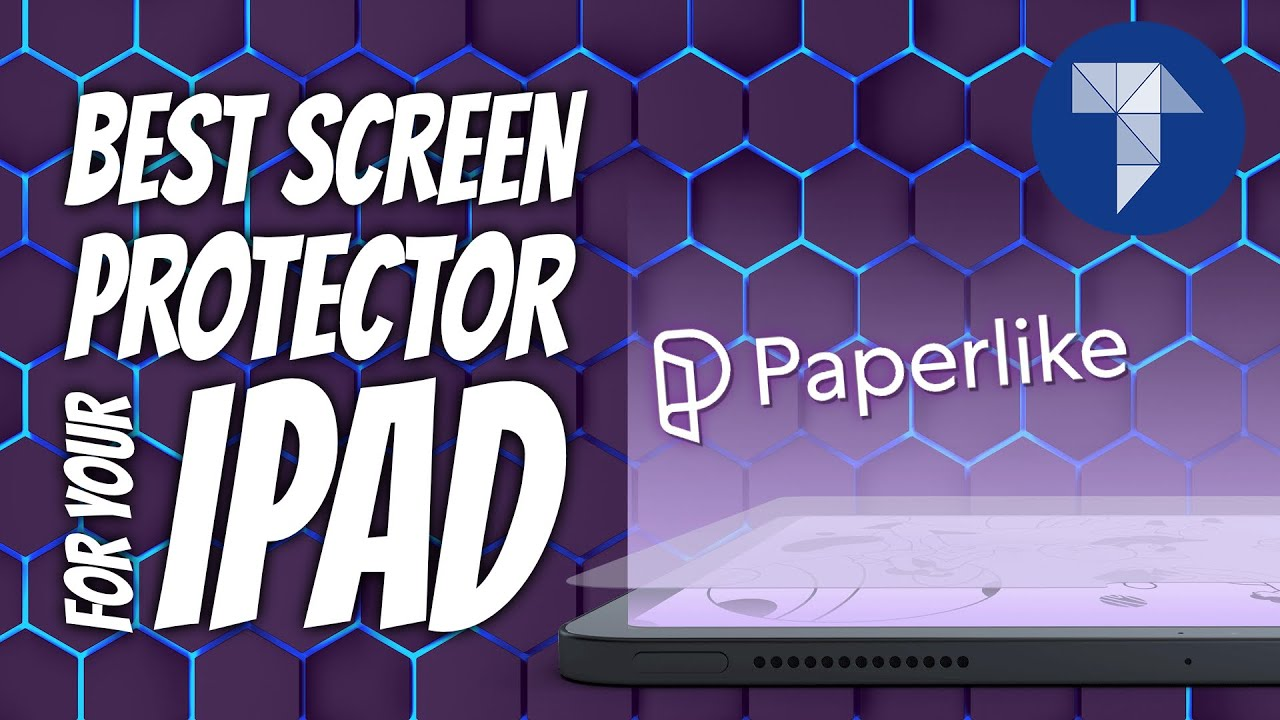 Best Screen Protector for your iPad in 2020