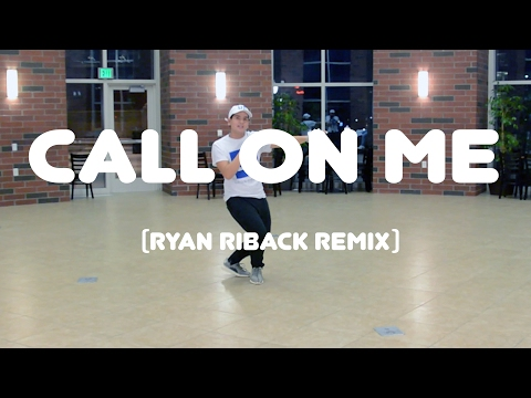 Call On Me (Ryan Riback Remix) - Starley | Robe Bautista Choreography