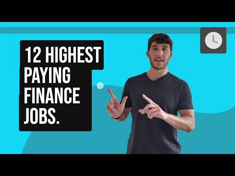 12 Of The Highest Paying Finance Jobs (These Make You Over $105,678)
