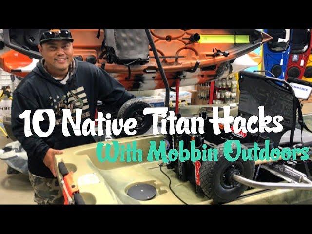 10 Native Titan Hacks with Mobbin Outdoors