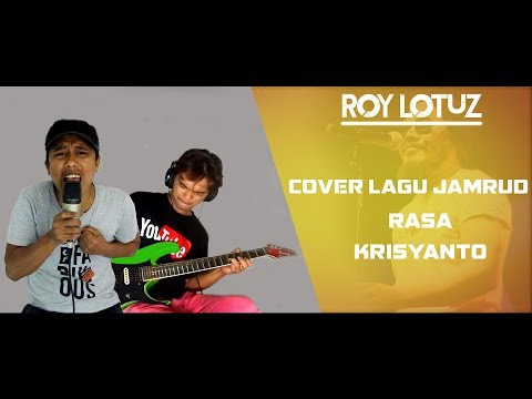Jamrud - Berakit Rakit (Cover By Roy LoTuZ Feat Ray Brikden)