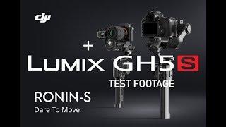 DJI Ronin S  + Panasonic Lumix GH5S - Test Footage