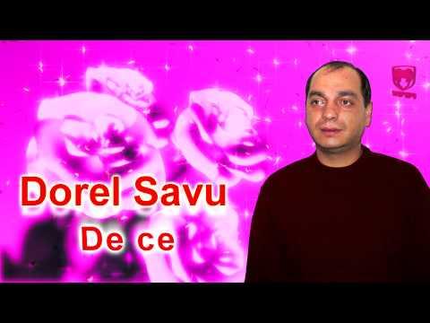 Dorel Savu - De ce