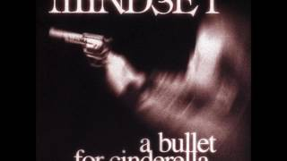 Mindset - A Bullet For Cinderella (Full Album)