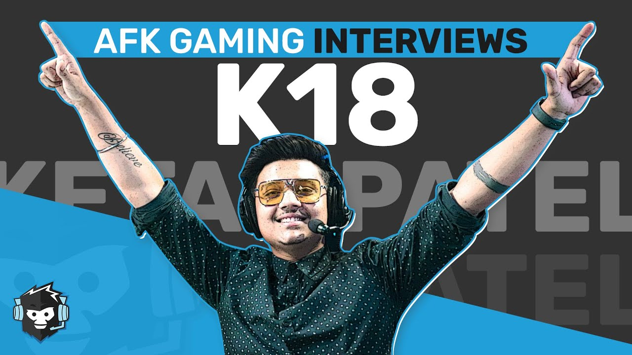 An Interview with @K18 gaming  - PUBG Mobile Caster, YouTuber and Vlogger