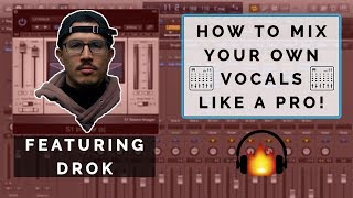 The Secrets of Mixing Rap and R&B Vocals - Pro Results From Home