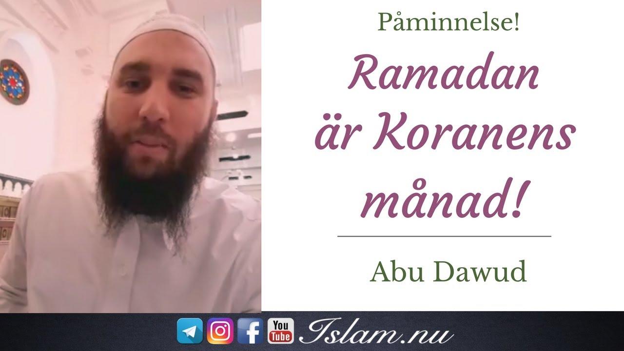 Ramadan är Koranens månad! | Abu Dawud
