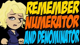 How to Remember Numerator and Denominator