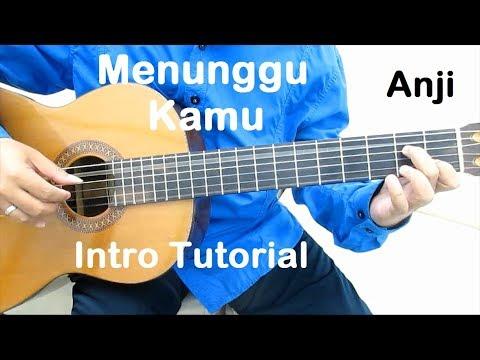 Belajar Gitar Menunggu Kamu (Intro)