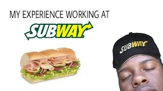 my experience working at subway