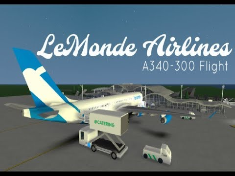 LeMonde Airlines | ROBLOX A340-300 Flight