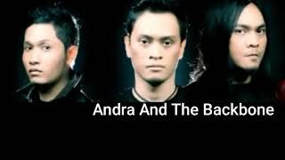 Download Mp3 Andra And The Backbone Lebih Dari Siapapun   Lirik