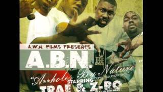 Trae & Z-Ro - Within Myself [A.B.N. - Assholes By Nature]