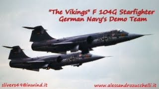 """The Vikings"" F 104G Starfighter German Navy"