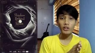 Anino sa Likod ng Buwan - Filipino movie review
