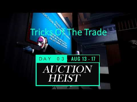 Payday 2 - Trick Of The Trade (Shacklethorne Auction Track)