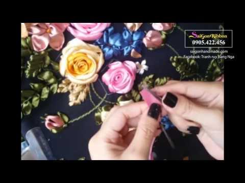 SaiGon Ribbon - Ruy băng Sài Gòn - hướng dẫn cuộn và thêu hoa hồng phần 2