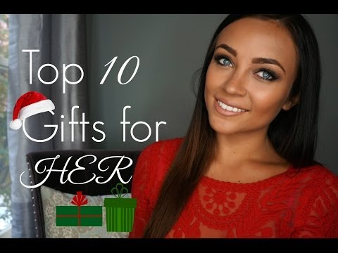 Top 10 Gifts for HER ♡