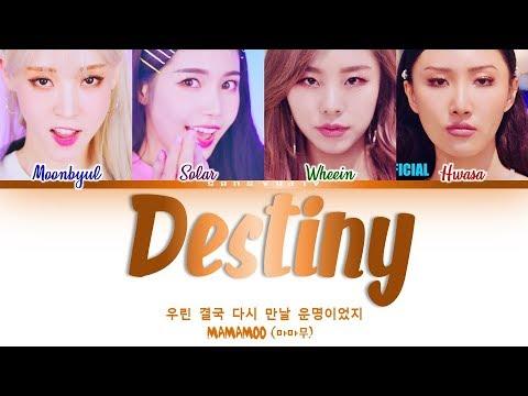 [퀸덤] MAMAMOO (마마무) - Destiny [우린 결국 다시 만날 운명이었지] Color Coded 가사/Lyrics [Han Rom Eng]