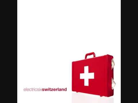 04. Electric Six - Night Vision (Switzerland)