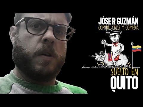 """Suelto en Quito. """"Comida, calle y comedia""""."""