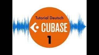 Cubase 10 für Anfänger #1 Steinberg (Tutorial deutsch/german)
