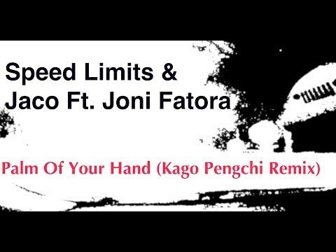 Speed Limits & Jaco Feat. Joni Fatora - Palm Of Your Hand (Kago Pengchi Remix)
