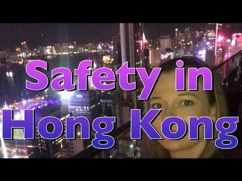 Is Hong Kong Safe?