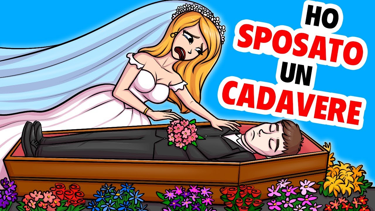 Ho Sposato Un Cadavere | La Mia Storia Animata