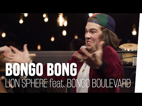 Bongo Bong (Manu Chao) - Lion Sphere feat. #BongoBoulevard Bonus-Track