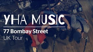 Join 77 Bombay Street on their UK tour with YHA