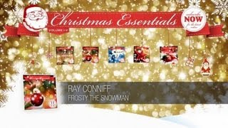 Ray Conniff - Frosty the Snowman // Christmas Essentials