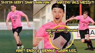 VAR? Enzo & 'Bennie' gaan los. Slotta geeft shirt aan fan. Matthy als Messi?!