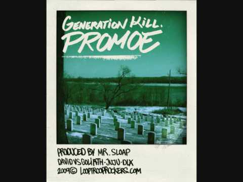 Promoe - Generation Kill [HQ] Lyrics